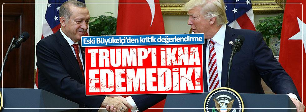 Emekli Büyükelçi Özülker: Trump'ı ikna edemedik