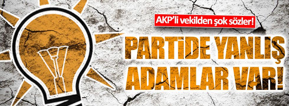 AKP'li Şamil Tayyar: Partide yanlış adamlar var