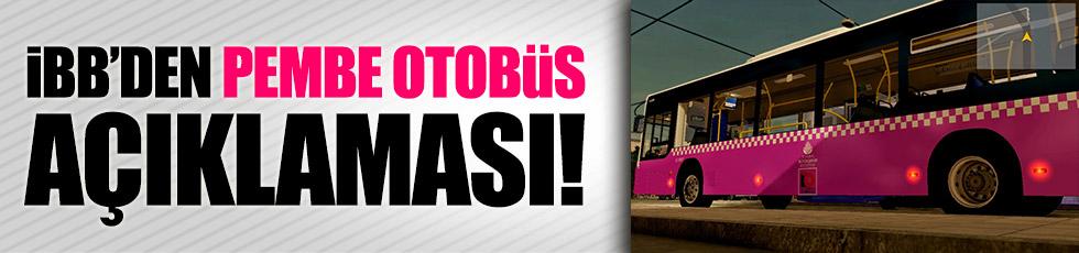 İBB'den 'pembe otobüs' tepkisi