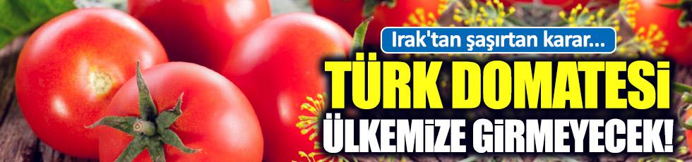 Irak'tan 'Türk domatesi' kararı