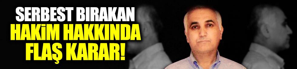 Adil Öksüz'ü serbest bırakmıştı...