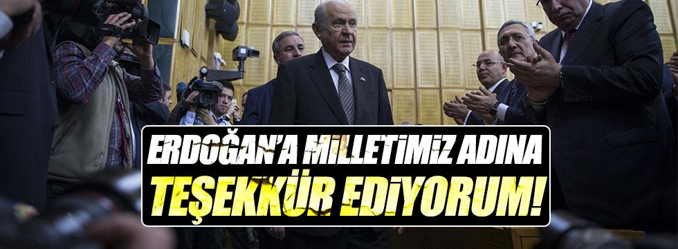 Bahçeli: Erdoğan'a milletimiz adına teşekkür ediyorum
