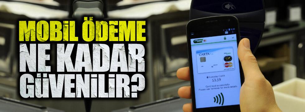 Mobil ödeme sistemleri güvenli mi?
