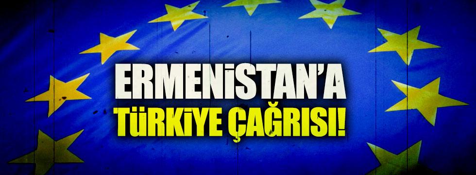 AB'den Ermenistan'a Türkiye çağrısı