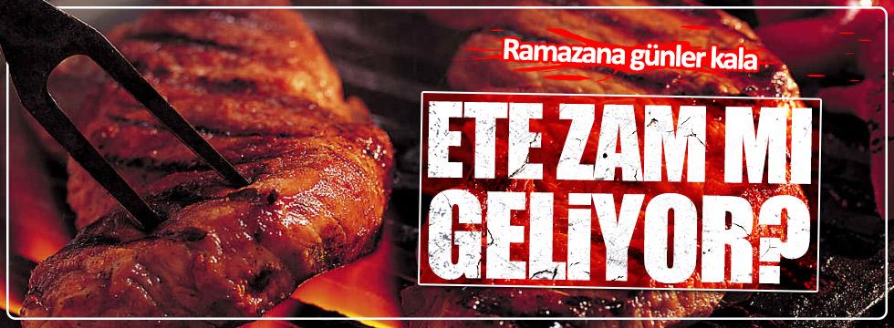 Ramazana günler kala ete zam mı geliyor?