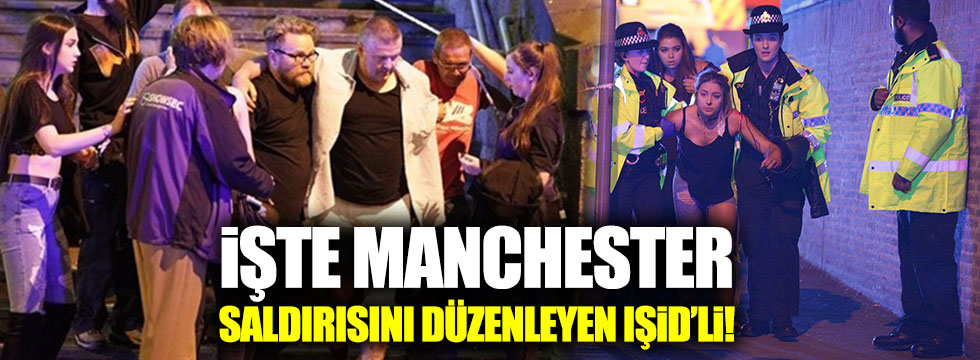 Manchester saldırısını düzenleyen IŞİD'linin kimliği belli oldu!