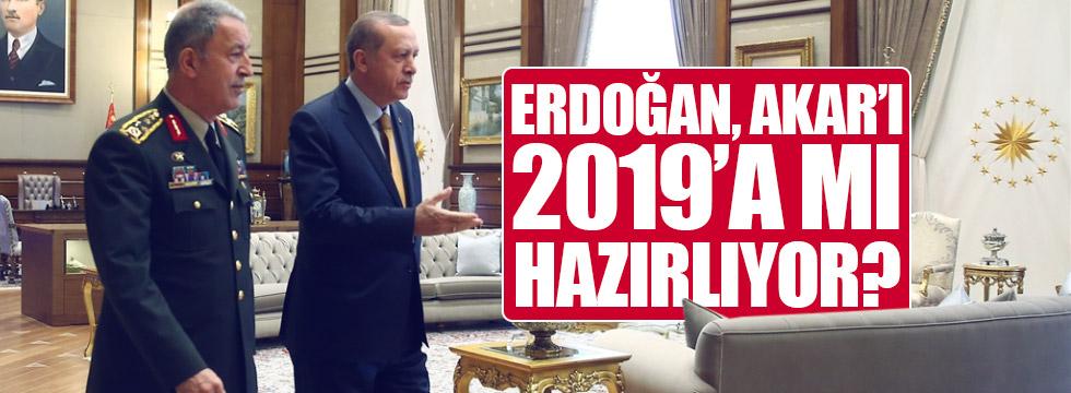 Erdoğan, Akar'ı 2019'a mı hazırlıyor?