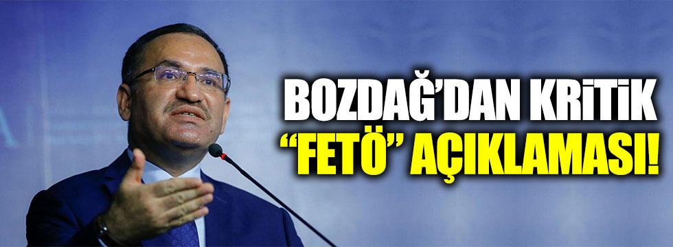 """Bakan Bozdağ'dan kritik """"FETÖ"""" açıklaması!"""