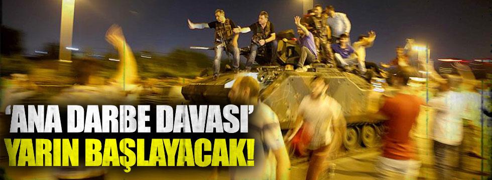 İstanbul'daki 'ana darbe davası' yarın başlıyor