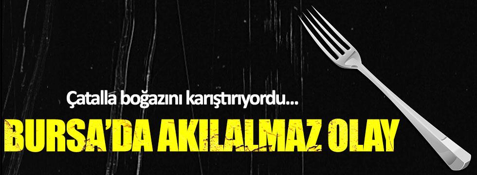 Bursa'da çatalı yutan kişi hastanelik oldu