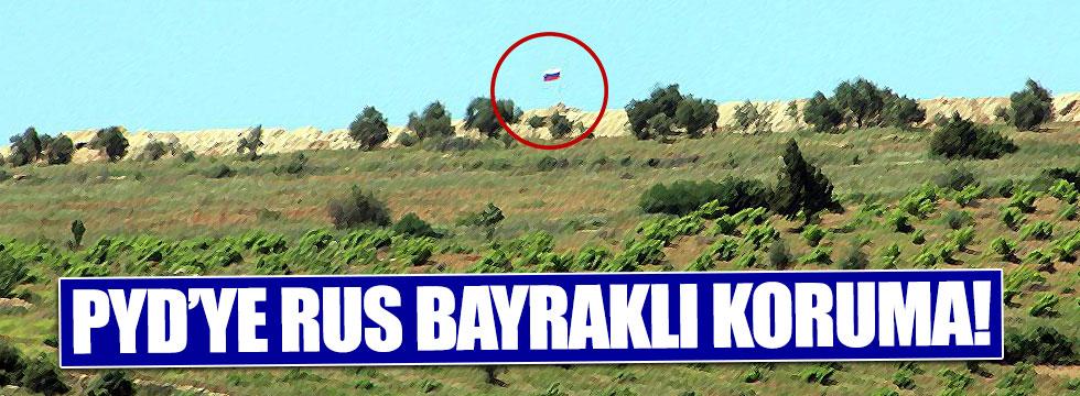 PYD'ye Rus bayraklı koruma!