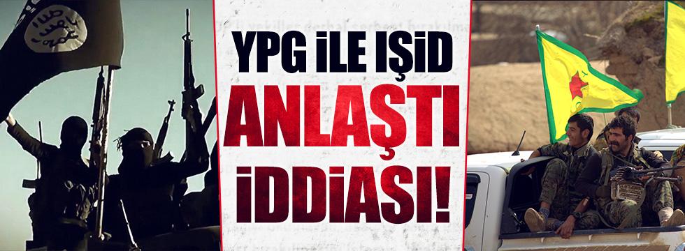 YPG ve IŞİD anlaştı