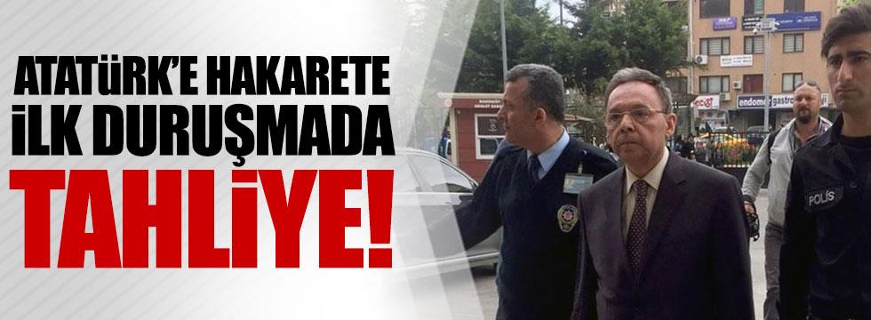 Atatürk'e hakarete tahliye