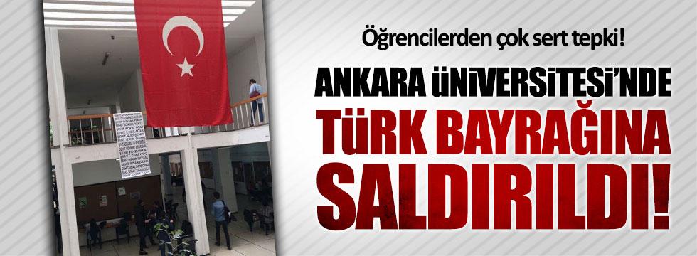 Ankara Üniversitesi'nde Türk bayrağına saldırıldı