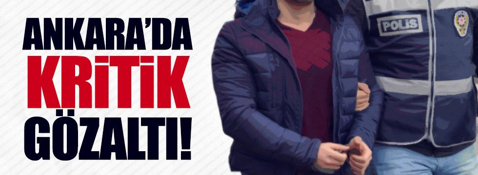 Ankara'da kritik gözaltı