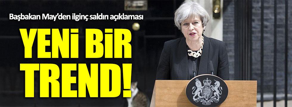 İngiltere Başbakanı May: Saldırılar yeni bir trend