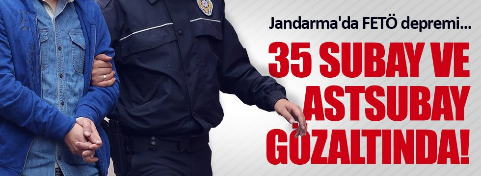 Jandarma'da FETÖ depremi..