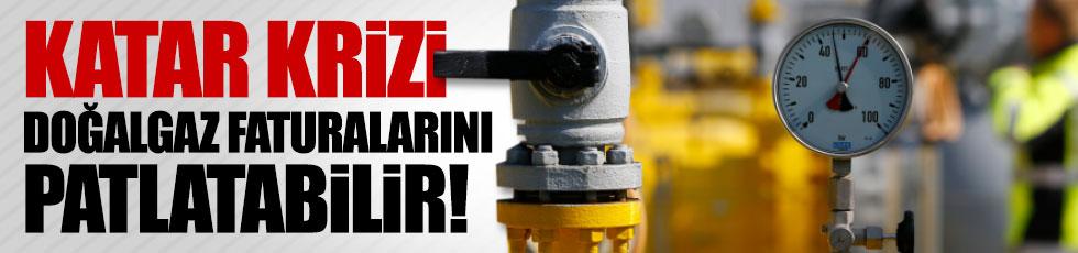 Katar krizi doğalgaz faturalarını patlatabilir