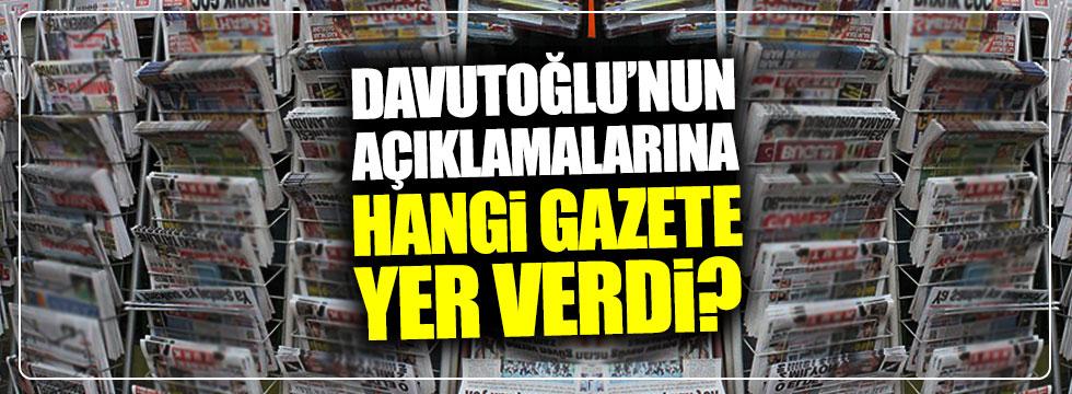 Davutoğlu'nun açıklamalarına hangi gazete yer verdi?