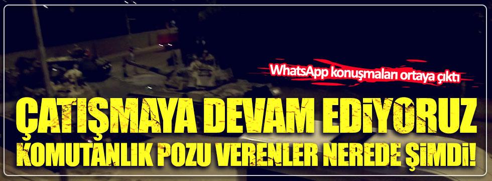 Kalkışma gecesinden WhatsApp konuşmaları yayınlandı