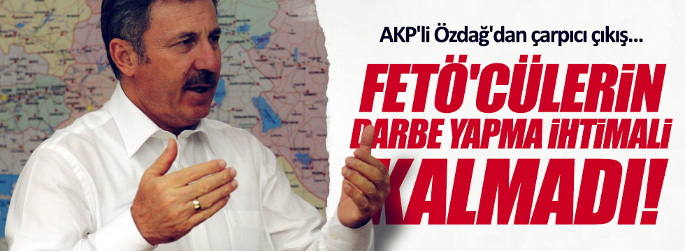 AKP'li Özdağ'dan 'darbe' iddialarına cevap
