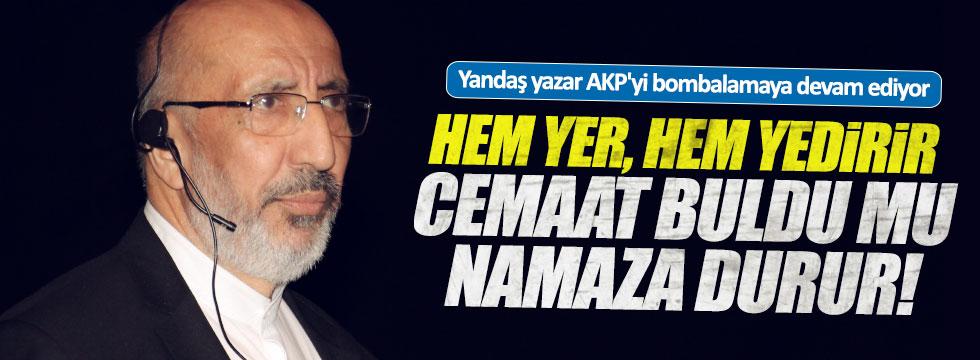 Yandaş yazar AKP'yi bombalamaya devam ediyor