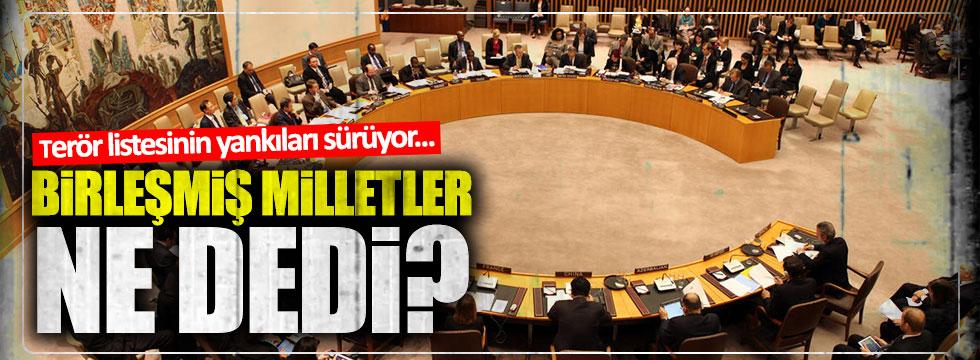 """BM'den """"terör listesi"""" açıklaması"""