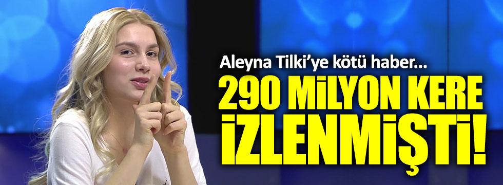 Aleyna Tilki'ye kötü haber!