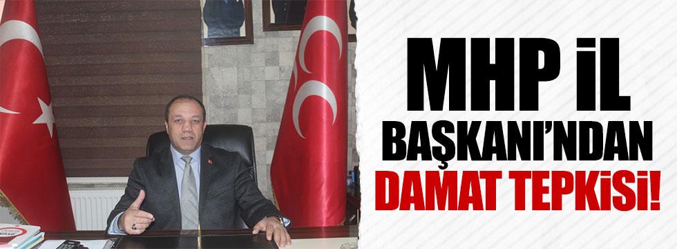 MHP Erzurum İl Başkanı'ndan 'damat' tepkisi