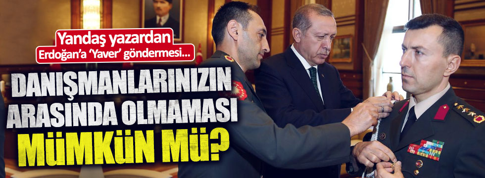 """Dilipak'dan, Erdoğan'a: """"Danışmanlarınız arasında FETÖ'cü olmaması mümkün mü?"""""""