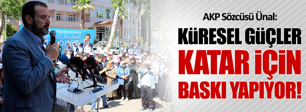AKP'li Ünal'dan Katar itirafı