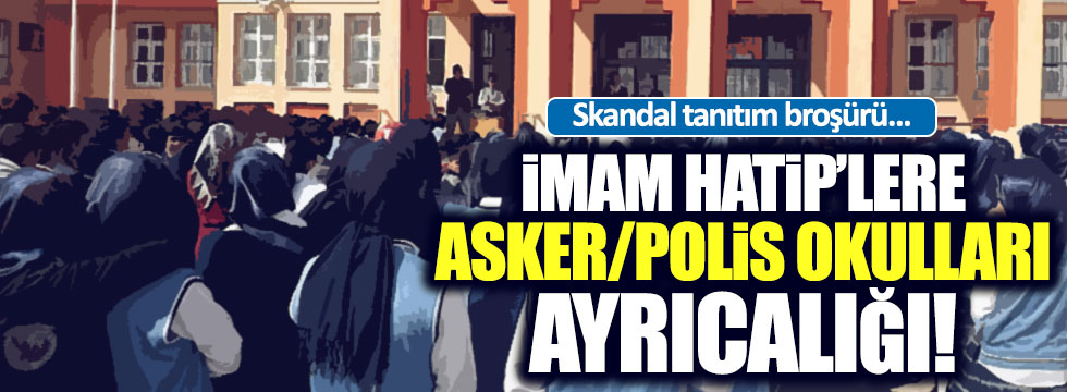 Asker-polis okullarına imam hatip ayrıcalığı