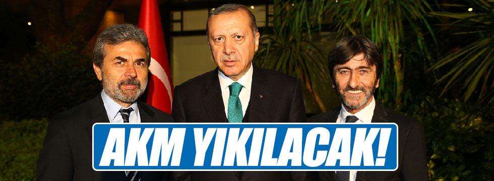 Erdoğan: AKM yıkılacak!