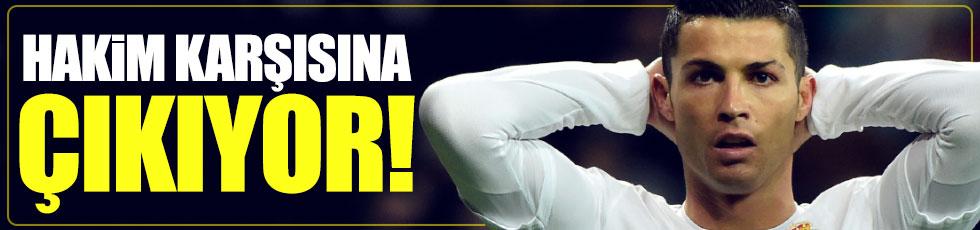 Ronaldo hakim karşısına çıkacak