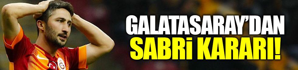 Galatasaray'da şok Sabri kararı