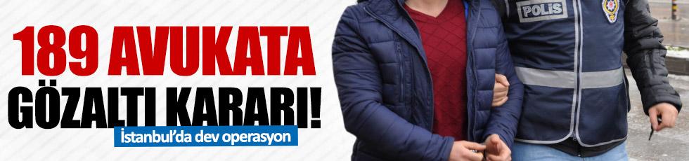İstanbul'da avukatlara FETÖ operasyonu