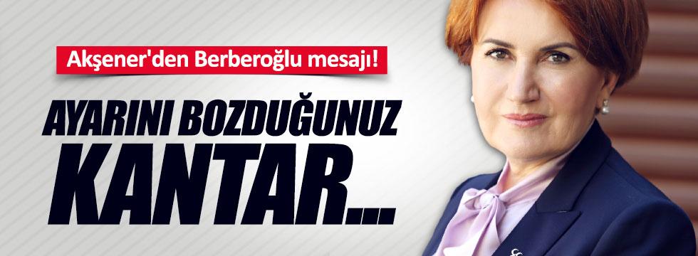 Akşener'den Enis Berberoğlu mesajı