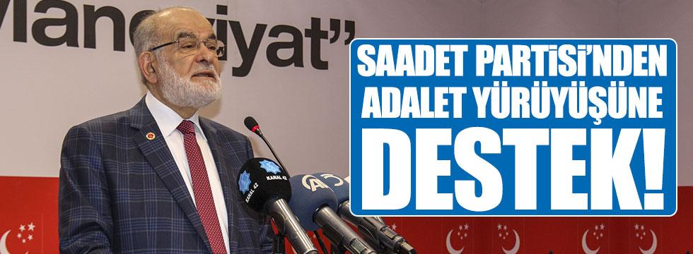 """Saadet Partisi'nden """"adalet yürüyüşüne"""" destek!"""