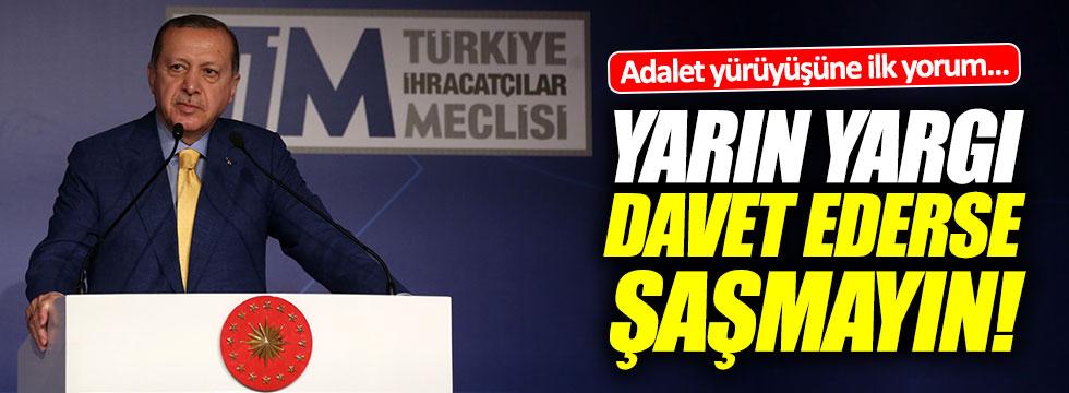 """Erdoğan'dan """"Adalet yürüyüşü""""ne ilk yorum"""