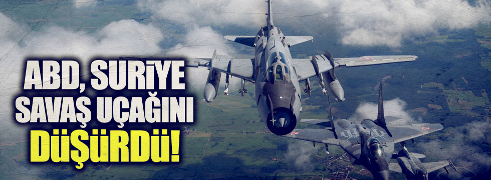 ABD Suriye savaş uçağını düşürdü