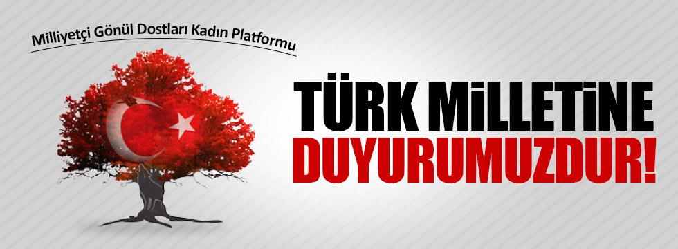 Milliyetçi Gönül Dostları Platformundan Türk Milletine Çağrı