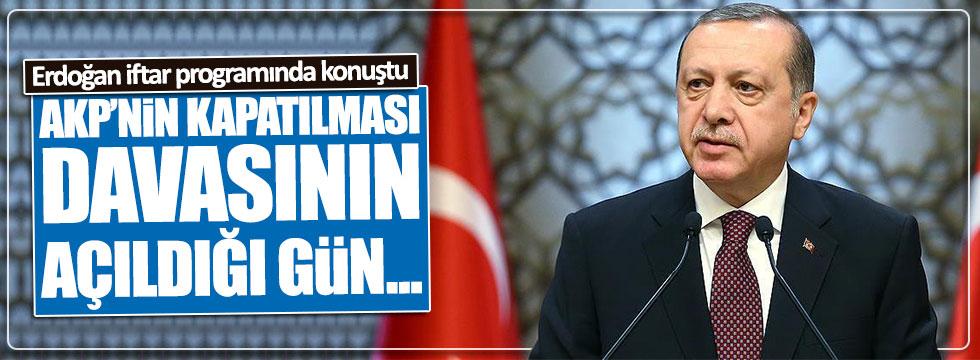 Erdoğan: AKP'nin kapatılması davasının açıldığı gün...
