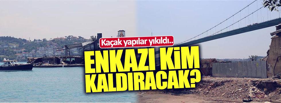 Boğaz'da kaçak yapılar yıkıldı.. Enkazı kim kaldıracak?