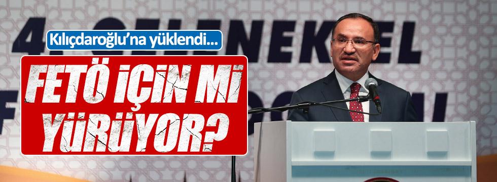 Bozdağ Kılıçdaroğlu'na yüklendi: FETÖ için mi yürüyor?