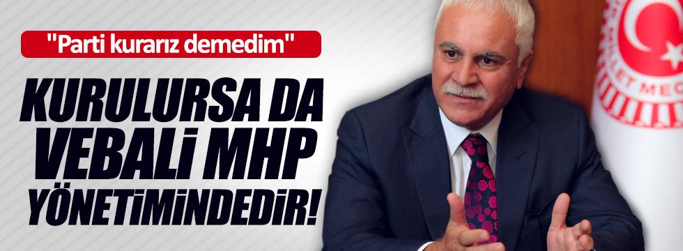 """Aydın'dan """"yeni parti"""" açıklaması: Vebali MHP yönetiminde"""