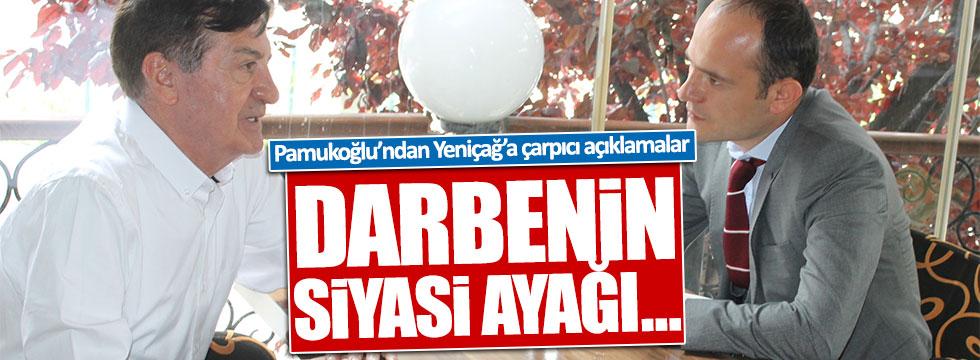 Osman Pamukoğlu'ndan Yeniçağ'a çarpıcı açıklamalar