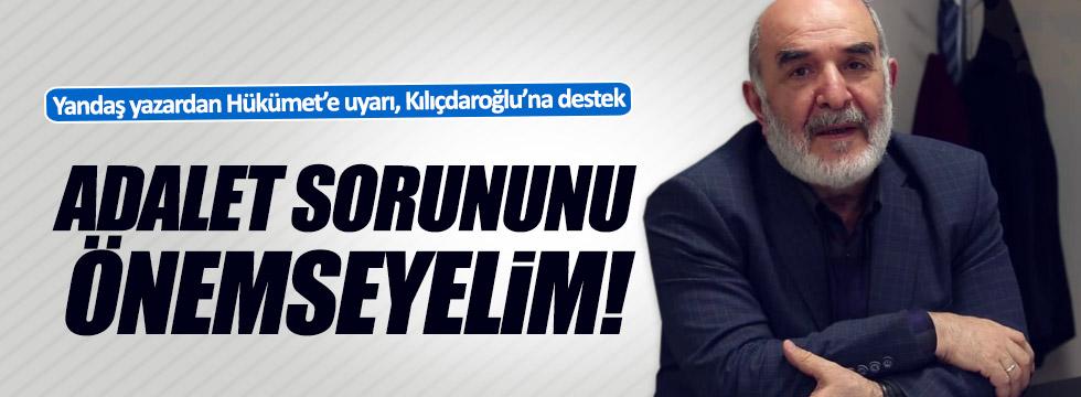 Yandaş yazardan hükümete uyarı, Kılıçdaroğlu'na destek!