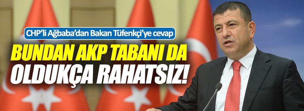 """Ağbaba: """"Bundan AKP tabanı da oldukça rahatsız!"""""""