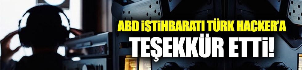 ABD istihbaratı Türk hacker'a teşekkür etti!