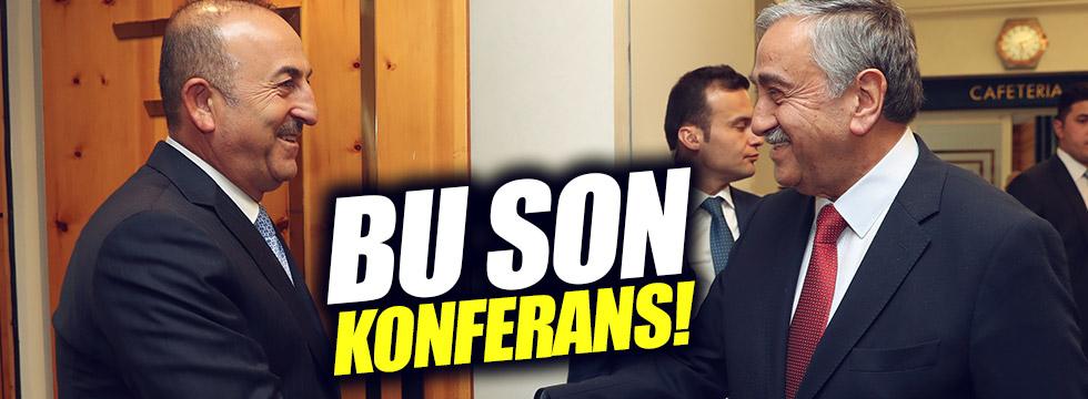 "Çavuşoğlu: ""Bu son konferans"""